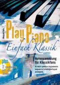 Play Piano ? Einfach Klassik mit 2 CD's