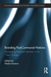 Branding Post-Communist Nations