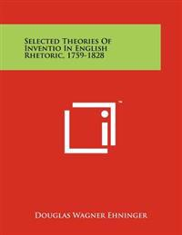Selected Theories of Inventio in English Rhetoric, 1759-1828