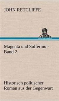 Magenta Und Solferino - Band 2