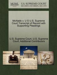 McNabb V. U S U.S. Supreme Court Transcript of Record with Supporting Pleadings