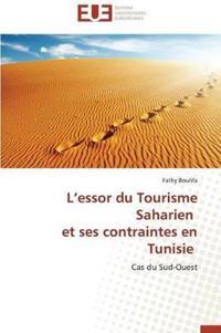 L Essor Du Tourisme Saharien Et Ses Contraintes En Tunisie