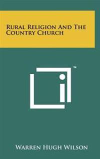 Rural Religion and the Country Church