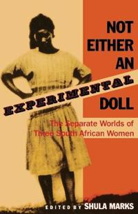 Not Either an Experimental Doll
