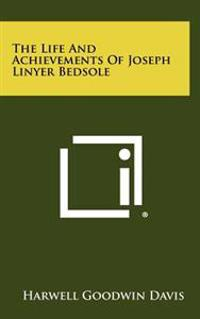 The Life and Achievements of Joseph Linyer Bedsole