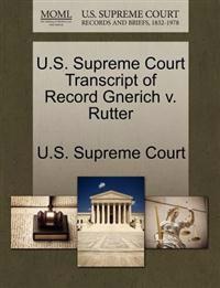 U.S. Supreme Court Transcript of Record Gnerich V. Rutter