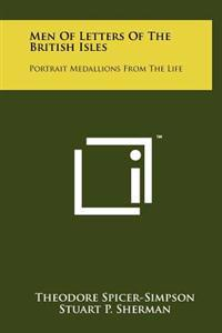 Men of Letters of the British Isles: Portrait Medallions from the Life