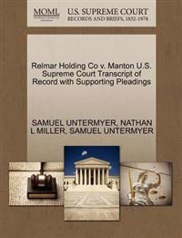 Relmar Holding Co V. Manton U.S. Supreme Court Transcript of Record with Supporting Pleadings