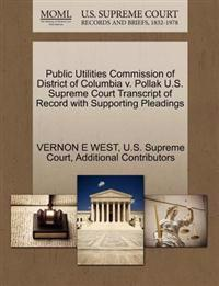 Public Utilities Commission of District of Columbia V. Pollak U.S. Supreme Court Transcript of Record with Supporting Pleadings