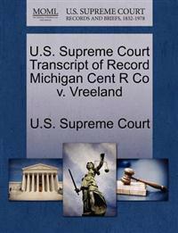 U.S. Supreme Court Transcript of Record Michigan Cent R Co V. Vreeland
