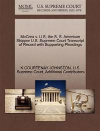 McCrea V. U S, the S. S. American Shipper U.S. Supreme Court Transcript of Record with Supporting Pleadings