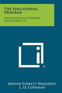The Educational Program: The Evaluation of Higher Institutions, V3