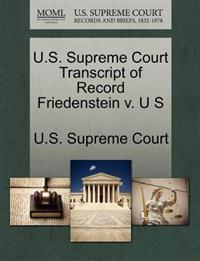 U.S. Supreme Court Transcript of Record Friedenstein V. U S