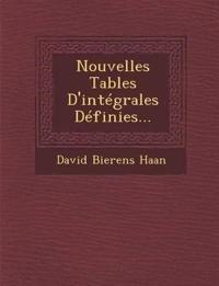Nouvelles Tables D'intégrales Définies...