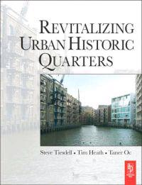 Revitalizing Urban Historic Quarters
