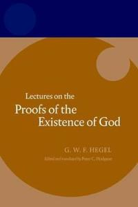 Hegel: Lectures on the Proofs of the Existence of God