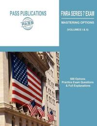 FINRA Series 7 Exam / Mastering Options