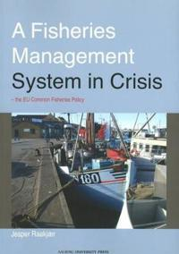 Fisheries Management System in Crisis