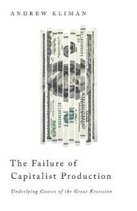 The Failure of Capitalist Production