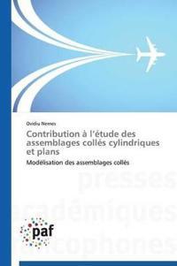 Contribution � L �tude Des Assemblages Coll�s Cylindriques Et Plans