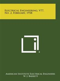 Electrical Engineering, V77, No. 2, February, 1958