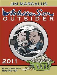 White Sox Outsider 2011