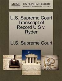 U.S. Supreme Court Transcript of Record U S V. Ryder