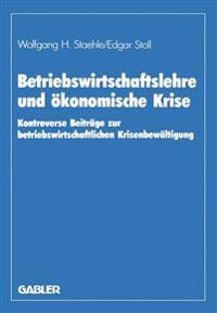Betriebswirtschaftslehre Und Okonomische Krise