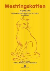 Mestringskatten; (coping cat); arbeidsbok - Philip C. Kendall, Kristin D. Martinsen, Simon-Peter Neumer pdf epub