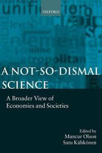 A Not-so-dismal Science