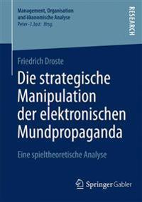 Die Strategische Manipulation Der Elektronischen Mundpropaganda
