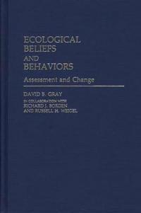 Ecological Beliefs and Behaviors