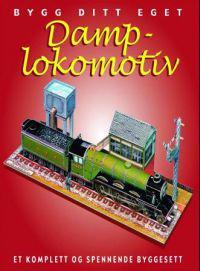 Bygg ditt eget damplokomotiv. Et komplett og spennende byggesett