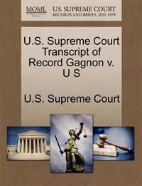 U.S. Supreme Court Transcript of Record Gagnon V. U S