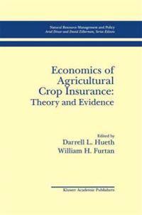 Economics of Agricultural Crop Insurance