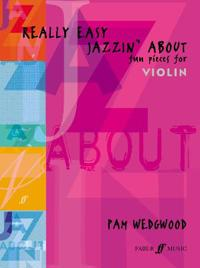 Really Easy Jazzin' about -- Fun Pieces for Violin