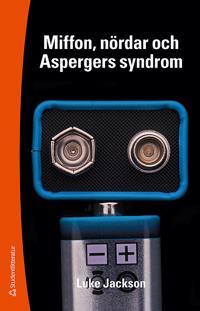 Miffon, nördar och Aspergers syndrom