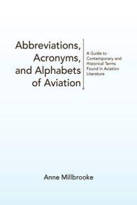 Abbreviations, Acronyms, and Alphabets of Aviation