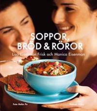 Soppor, bröd & röror