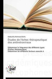 Etudes de L'Echec Therapeutique Des Antiretroviraux