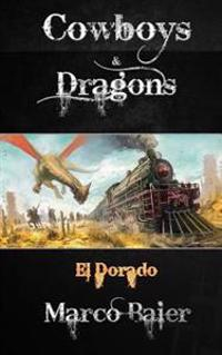 El Dorado (Cowboys & Dragons)