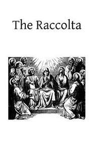 The Raccolta: Or Collection of Indulgenced Prayers & Good Works