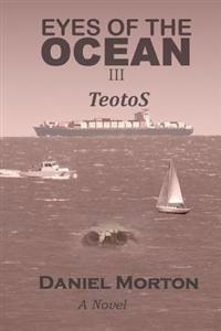 Eyes of the Ocean III: Teotos