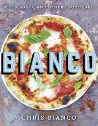 Bianco - pizza, pasta and other food i like