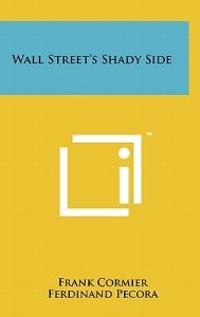 Wall Street's Shady Side