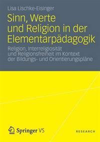 Sinn, Werte Und Religion in Der Elementarpädagogik
