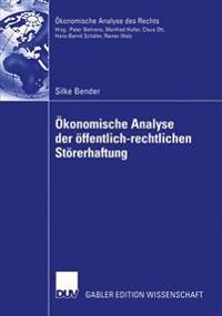 Okonomische Analyse Der Offentlich-Rechtlichen Storerhaftung