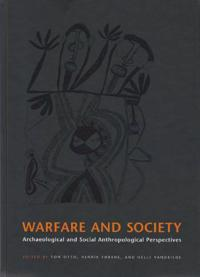 Warefare And Society In Archaeological And Social Anthropological Perspective