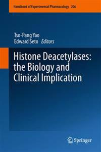 Histone Deacetylases: the Biology and Clinical Implication