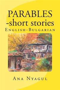 Parables - Short Stories: English - Bulgarian